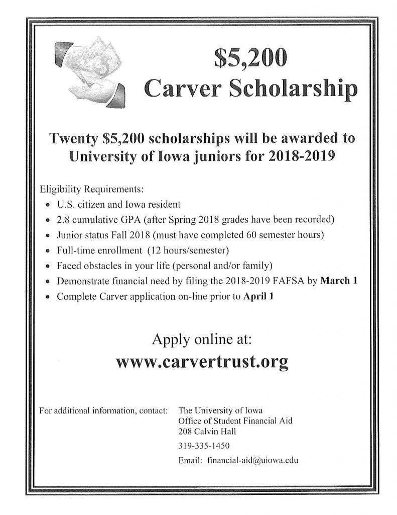 University Of Iowa Scholarships >> Apply Today For The Carver Scholarship Undergraduate Program Update